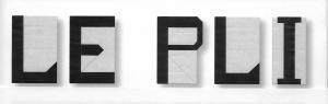 Titre du magazine Le Pli